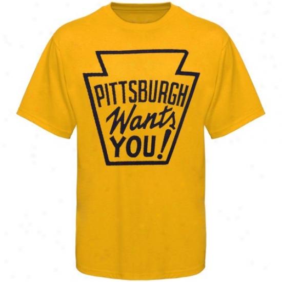 Pittsburgh Steelers Tshirt : Pittsburgh Gold Pittsburgh Wants You Premium Tshort