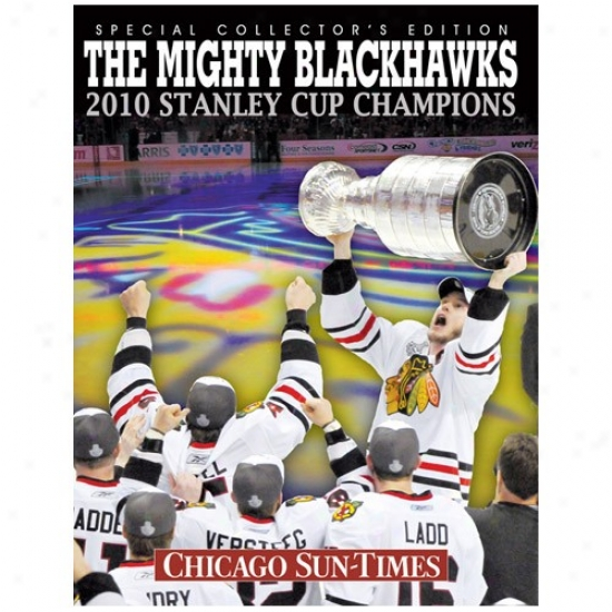 The Mighty Blackhawks 2010 Stanley Cup Champions Paperback Book